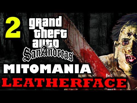 GTA San Andreas MITOMANIA 2: Leatherface