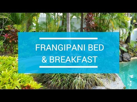 Frangipani Bed & Breakfast (Port Douglas, Australia)