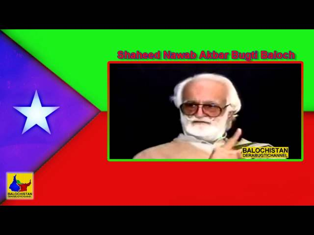 Baloch and Sindhi are not with Pakistan - Nawab Akbar Bugti