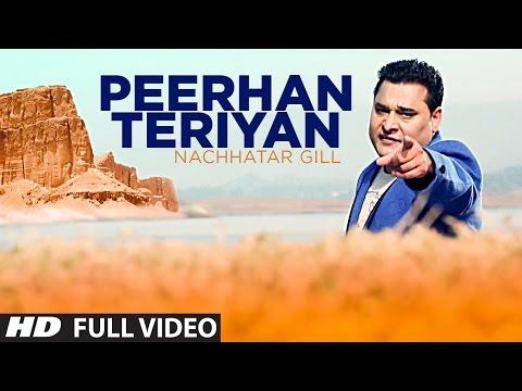 PEERHAN TERIYAN NACHHATAR GILL FULL VIDEO SONG   Branded Heeran - Latest Punjabi Song