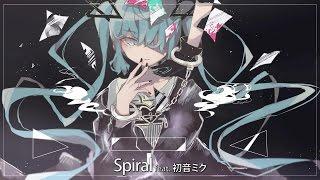 【初音ミク】Spiral【原創曲】【中文字幕】