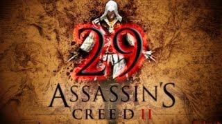 Прохождение assassins creed 2 часть 29