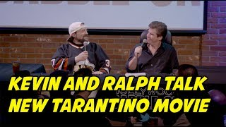 Kevin & Ralph Talk New Tarantino Movie