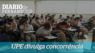 UPE divulga concorr�ncia do Processo de Ingresso 2015