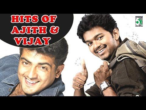 Ajith and Vijay Hits   Vijay and Ajith Hits