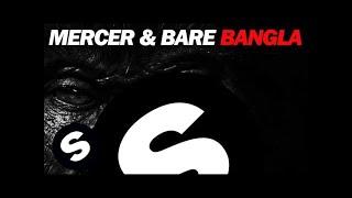 MERCER & BARE - Bangla (Original Mix)