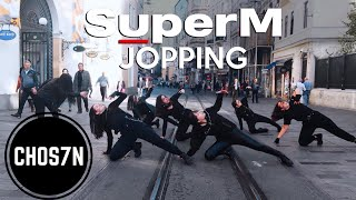 [KPOP IN PUBLIC TURKEY] SuperM (슈퍼엠) - JOPPING Dance Cover by CHOS7N