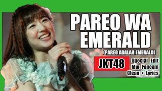 download lagu Clean +  Jkt48 - Pareo Wa Emerald  gratis