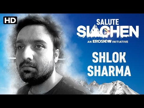 Salute Siachen | Shlok Sharma - Introduction