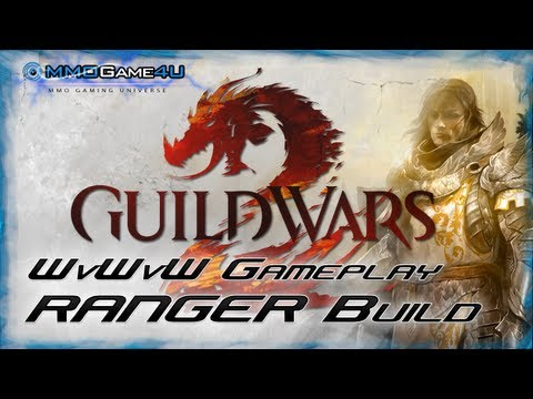 Guild Wars 2 Ranger WvWvW Gameplay