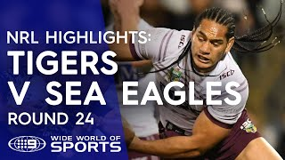 NRL Highlights: Wests Tigers v Manly Sea Eagles - Round 24