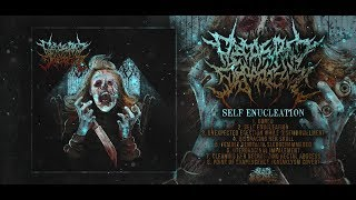 DECREPIT DEPRAVITY - SELF ENUCLEATION [OFFICIAL ALBUM STREAM] (2019) SW EXCLUSIVE