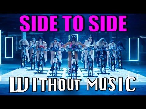 #WITHOUTMUSIC/ Side to Side - Ariana Grande ft. Nicki Minaj