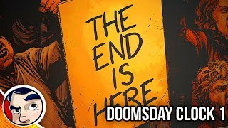 "Doomsday Clock #1 ""End of DC Rebirth Begins"" - Rebirth Complete Story"