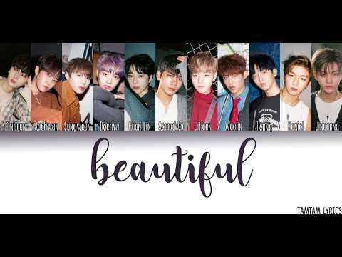 Beautiful - Wanna One Lyrics [Han,Rom,Eng] {Member Coded}