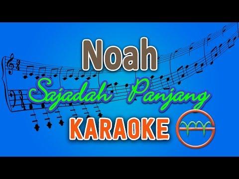 download lagu Noah - Sajadah Panjang Karaoke  Chord By gratis