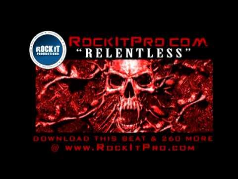 RAP/ROCK HIP HOP BEAT - Relentless (RockItPro.com)