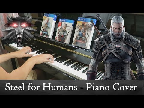 The Witcher 3: Steel for Humans - Piano Cover + FREE SHEET MUSIC