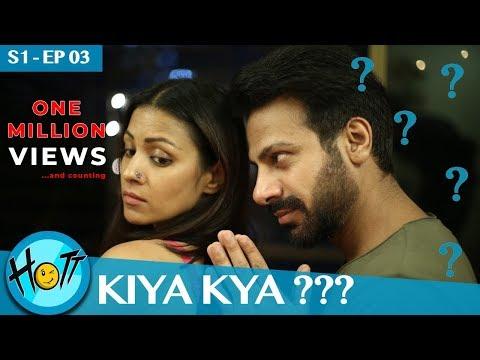 Couple of Mistakes - Kiya Kya Hai?   S01-EP03   HOTT Studios   Karan Veer Mehra   Barkha Sengupta