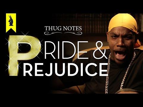 Pride & Prejudice - Thug Notes Summary and Analysis