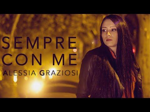 Sempre Con Me – Alessia Graziosi (Video ufficiale)