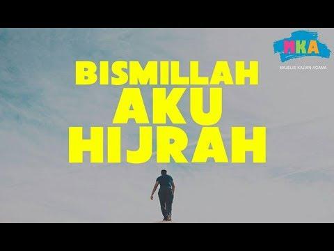 Bismillah Aku Hijrah - dr.Raehanul Bahraen