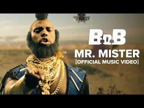 B.o.B - Mr. Mister [Official Music Video]