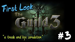 The Guild 3 | First Look #3 | The Sims Meet Anno in 1400AD Europe