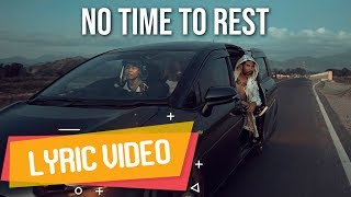 AGUNG SQUARE feat. ECKO SHOW - No Time To Rest [ Lyric Video ]
