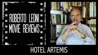 HOTEL ARTEMIS - videorecensione di Roberto Leoni [Eng sub]
