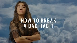 Struggling to Break a Bad Habit? Science Says You Should Do This