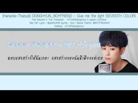 [Karaoke-Thaisub] DONGHYUN_BOYFRIEND - Give Me The Light (SEVENTH COLOR)