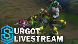 Urgot Rework | Gameplay - Automated Live Stream
