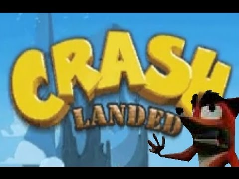 Crash Bandicoot Crash Landed Now Known as Crash Landed
