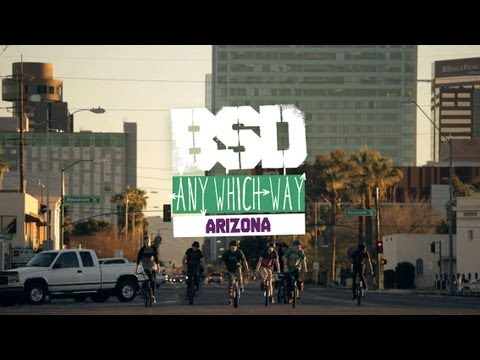 BSD 'Any Which Way' Arizona