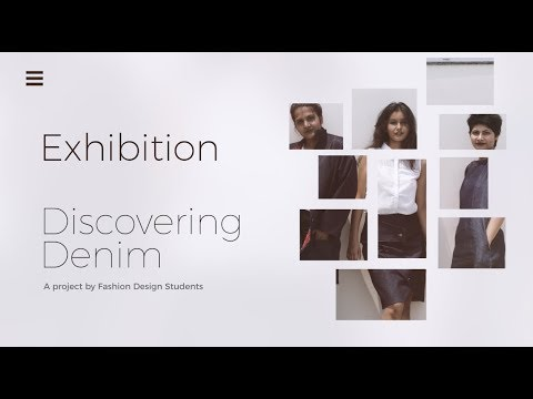 Discovering Denim - An Exhibition by Fashion Design Students of IIAD