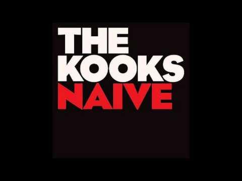 The Kooks  Naive Lyrics