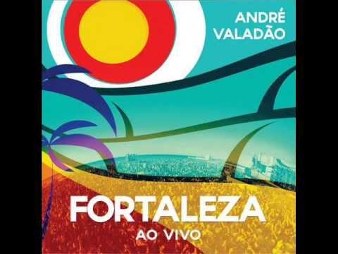 Com Voce - André Valadão - CD Fortaleza 2013 #CG