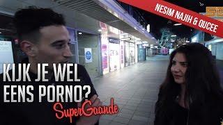 KIJK JE WEL EENS PORNO? - SUPERGAANDE INTERVIEW