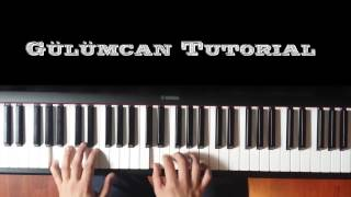 Gulumcan Piano Tutorial