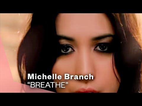 Michelle Branch - Breathe