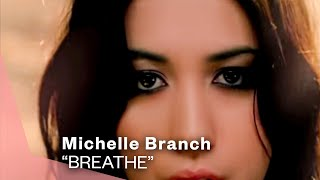 Watch Michelle Branch Breathe video
