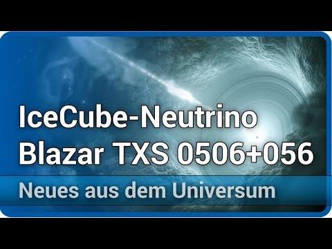 IceCube-Neutrino von Blazar TXS 0506+056 • Neues aus dem Universum | Andreas Müller