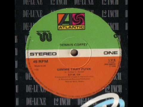 Dennis Coffey - Gimme That Funk