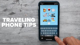 12 Phone Tips When Traveling Abroad