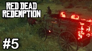 Red Dead Redemption 1 - Part V - OUR CART IS ON FIRE! FACECAM!