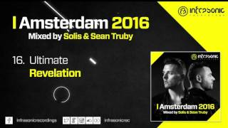 #16. Ultimate - Revelation (Amsterdam 2016: Mixed by Solis & Sean Truby)