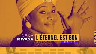 DENA MWANA -  L'ÉTERNEL EST BON (LIVE PIANO)