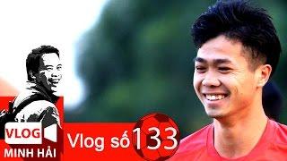 Vlog Minh Hải   Lứa Công Phượng và HAGL gánh team cho cả V.League