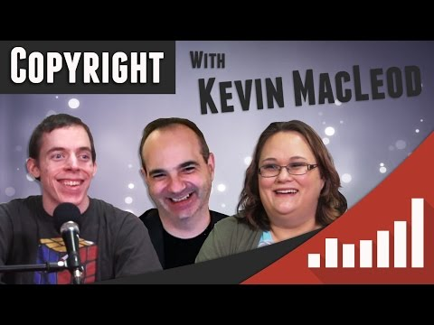 ★ Copyright Basics with Kevin MacLeod of Incompetech - Social Blade Livecast